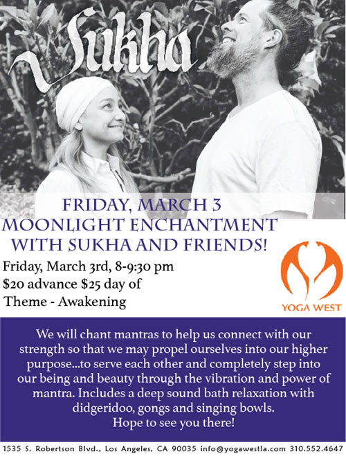 Moonlight EnCHANTment with Sukha & Friends Friday, March 3, 8:00 - 9:30 pm