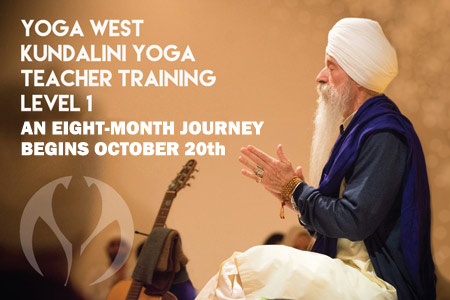 Yoga West Kundalini Yoga Teacher Training Level 1 - An eight month journey begins October 20th